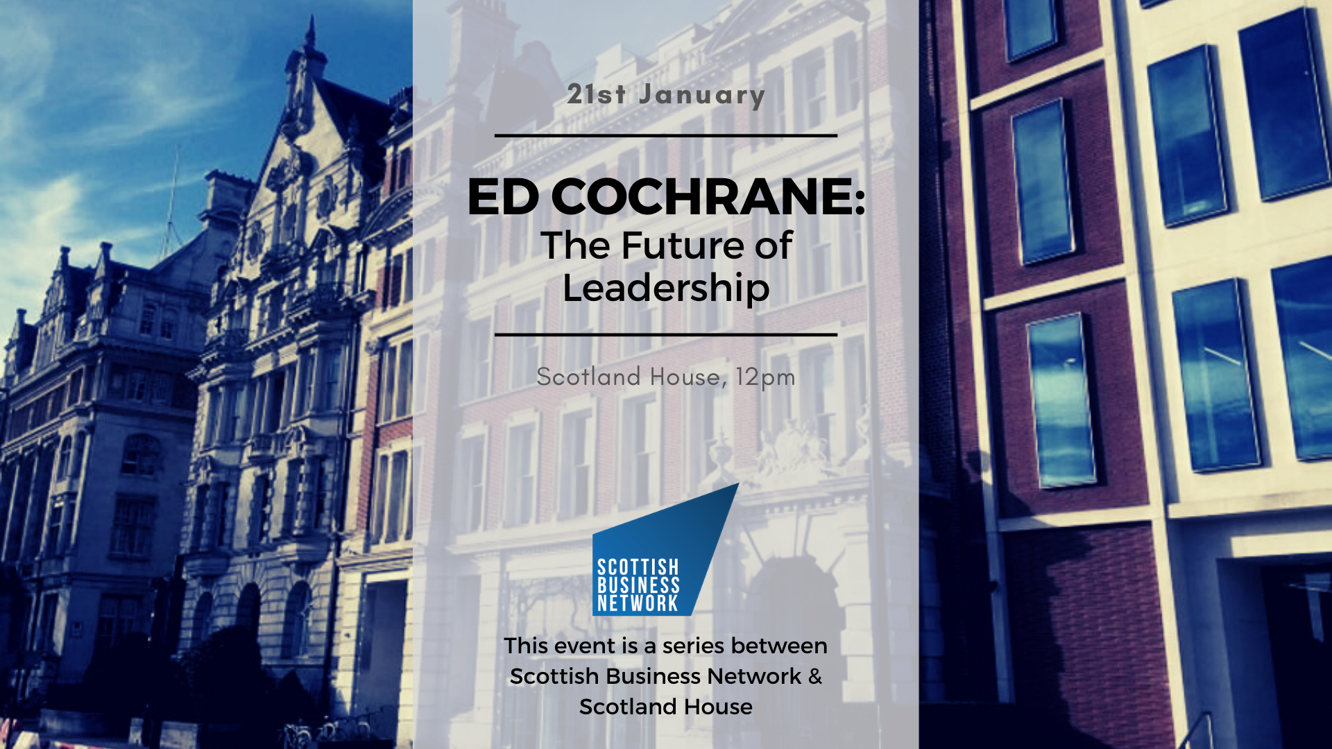 Scottish Business Network: The Future of Leadership, with Ed Cochrane of YSC