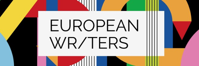 European Writers on Borders and Identity: Voices from a changing continent